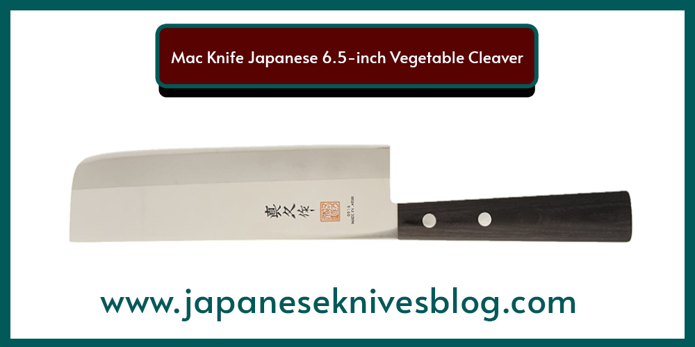 best japanese knivesMac Knife Japanese 6.5-inch Vegetable Cleaver