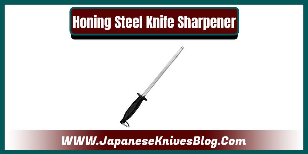 Honing Steel Knife Sharpener