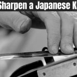 How to Sharpen a Japanese Knife - Best Sharpening Technique
